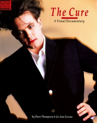 9780711930155: The Cure a Visual Documentary (Ord No. Op46887)