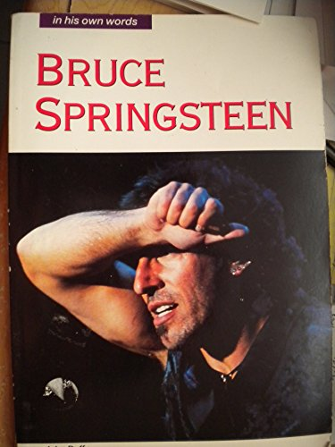 9780711930179: Bruce Springsteen: In His Own Words ((in Their Own Words))