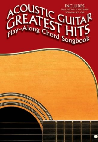 9780711930520: Acoustic Guitar Greatest Hits Playalong Chord Songbook (Book & CD)