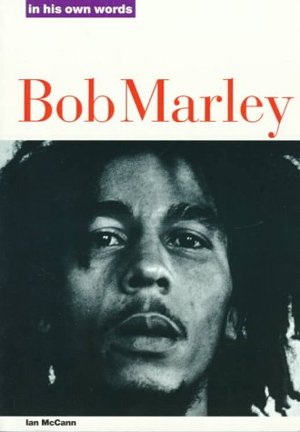 9780711930803: Bob Marley: In His Own Words (In Their Own Words)