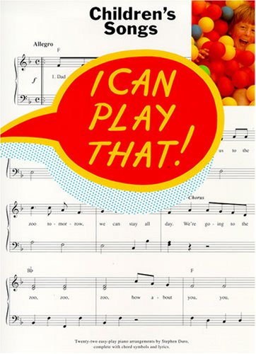 9780711930919: I Can Play That! Children's Songs