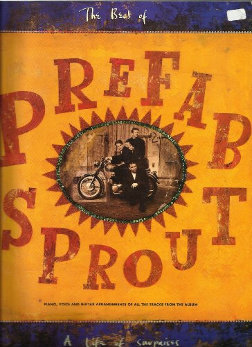 9780711931022: The Best of Prefab Sprout: A Life of Surprises (Piano Vocal Guitar)
