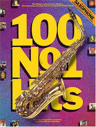9780711931923: 100 No.1 Hits for Saxophone