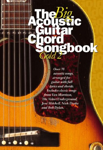 9780711932753: The Big Acoustic Guitar Chord Songbook Gold 2: Pt. 2 ...