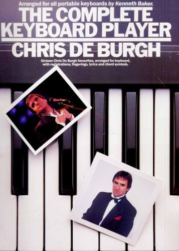 9780711932845: The Complete Keyboard Player: Chris De Burgh