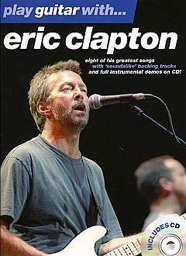9780711933125: Play Guitar with...  Eric Clapton (Music)