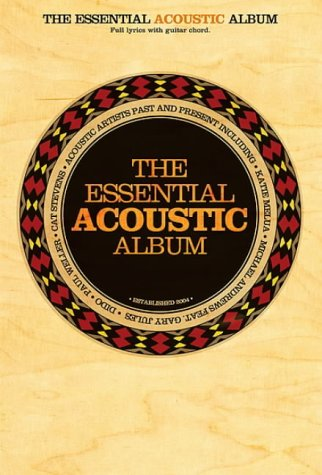 9780711934016: Essential Acoustic Album Chord Songbook