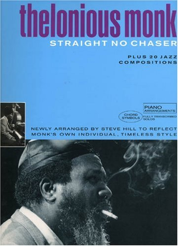 9780711934092: Thelonious Monk Anthology: Straight No Chaser