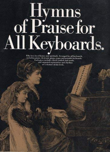 9780711934139: Hymns of Praise for All Keyboards