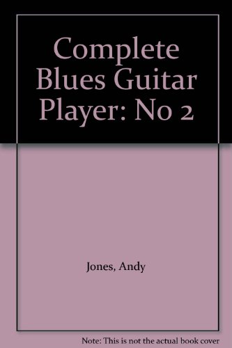 9780711934153: Complete Blues Guitar Player: No 2