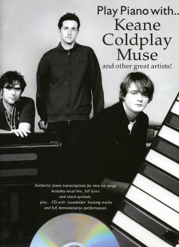 9780711934832: Play Piano with .... Keane Coldplay Muse