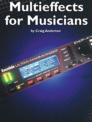 9780711934887: Multieffects for Musicians