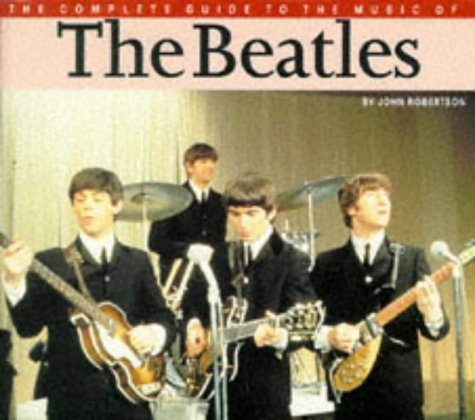 9780711935488: Beatles (The complete guide to the music of...)
