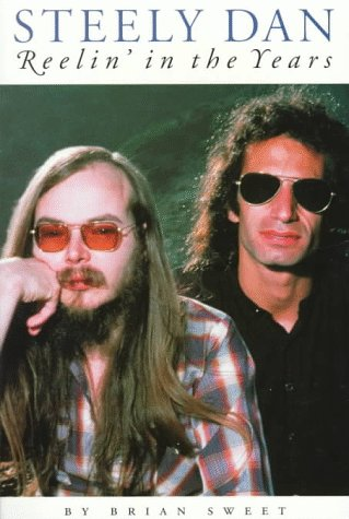 Steely Dan: Reelin' in the Years: Brian Sweet