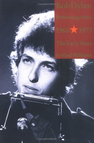 9780711935549: Bob Dylan: Early Years: Performing Artist