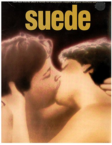 9780711935662: Suede: Each track from the album in melody-line arrangements, complete with guitar chord boxes and lyrics