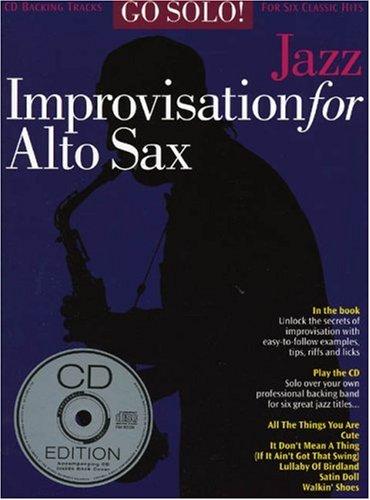 9780711935884: Go Solo! Jazz Improvisation for Alto Sax