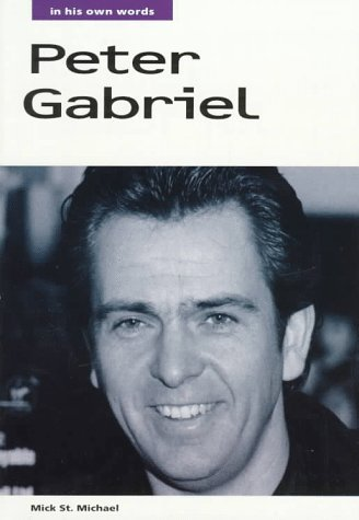 9780711936355: Peter Gabriel: In His Own Words (In Their Own Words)