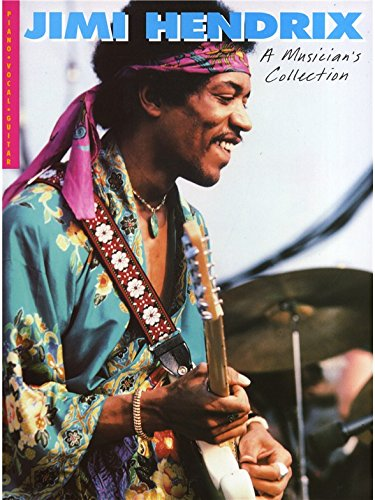 9780711936607: Jimi Hendrix A Musician'S Collection Pvg
