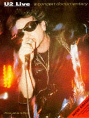 9780711936669: U2 Live!: A Concert Documentary