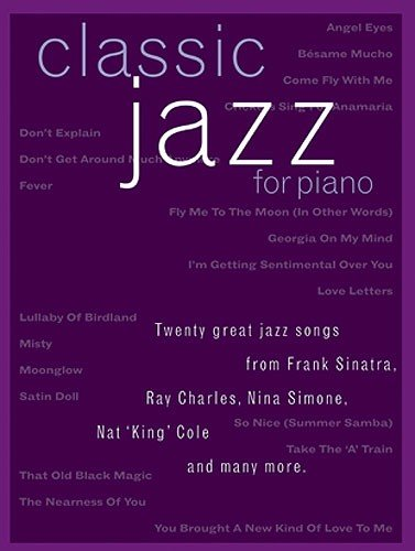 9780711937154: Classic Jazz: For Piano, Voice and Guitar