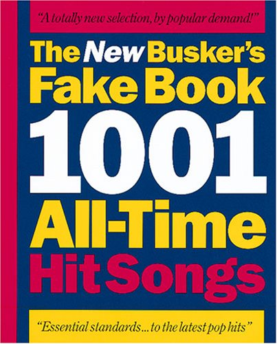 9780711937505: The New Busker's Fake Book: 1001 All-Time Hit Songs