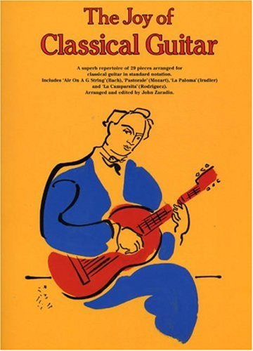9780711937635: JOY OF CLASSICAL GUITAR (Classical Guitar Series)