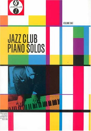 Jazz Club Piano Solos Volume One - Steve Hill