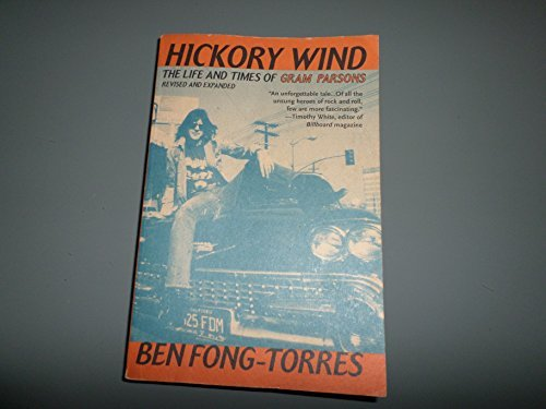 9780711938687: Hickory Wind: Life and Times of Gram Parsons