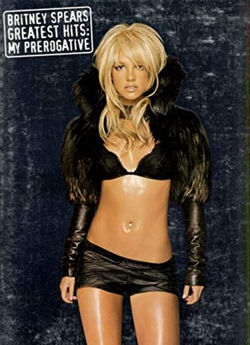 9780711939011: Spears Britney Greatest Hits : My Prerogative Pvg