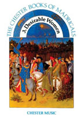 9780711939479: The Chester Book of Madrigals: Desirable Women: 3