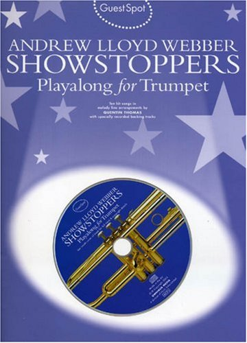 9780711940598: Guest Spot: Andrew Lloyd Webber Showstoppers Playalong for Trumpet: Guest Spot for Trumpet