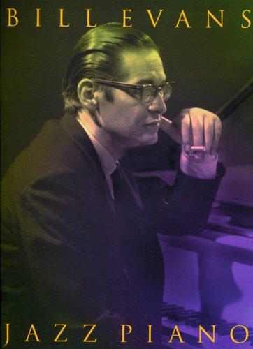 9780711940703: Bill Evans: Jazz Piano