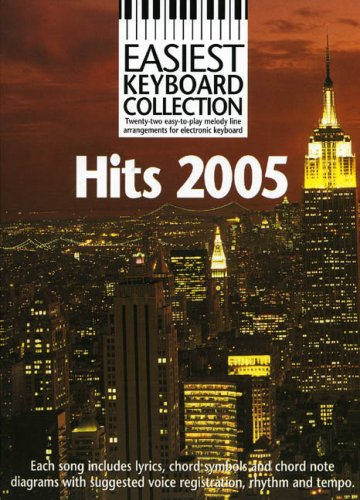 9780711940987: Easiest Keyboard Collection: Hits 2005 (Pvg)