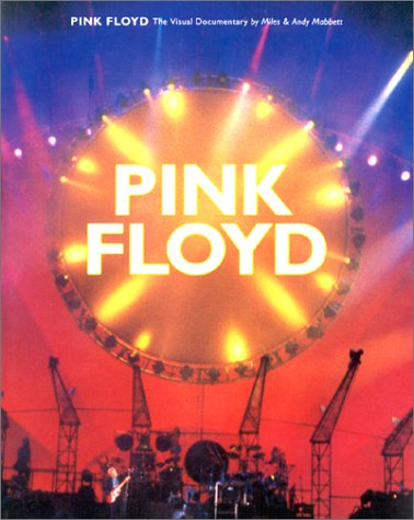 9780711941090: Pink Floyd: The Visual Documentary