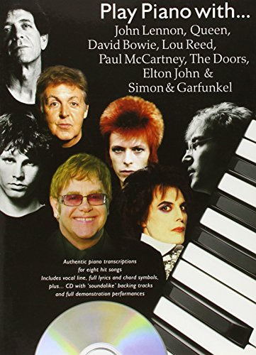 9780711941151: Play Piano With...John Lennon, Queen, David Bowie, Lou Reed, Paul McCartney, The Doors, Elton John And Simon And Garfunkel