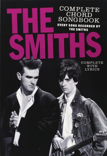 9780711941182: The Smiths Complete Chord Songbook (Every Song Recorded by The Smiths, Complete with Lyrics)