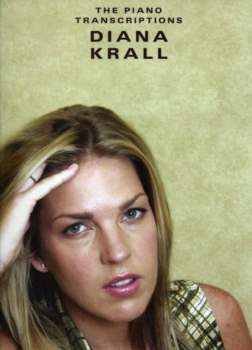 Diana Krall: The Piano Transcriptions for Piano, Voice and Guitar: Wise Publications