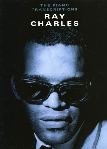 9780711941267: Ray Charles: The Piano Transcriptions for Piano, Voice and Guitar