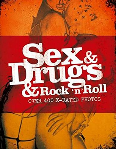 9780711941311: Sex And Drugs And Rock 'N' Roll