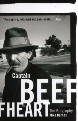 9780711941342: Captain Beefheart: The Biography