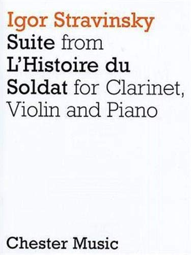 9780711942189: Suite from L'Histoire Du Soldat: Clarinet, Violin and Piano
