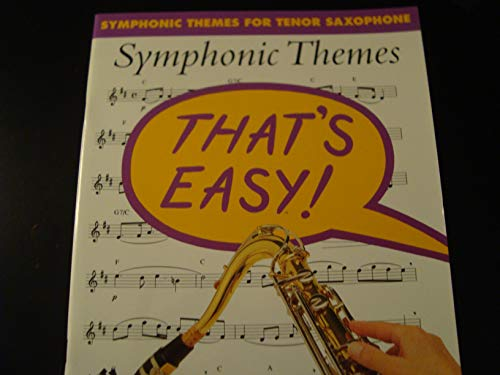 9780711942400: That's Easy: Symphonic Themes for Tenor Saxophone