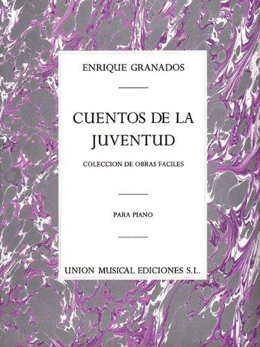 9780711942622: Enrique Granados: Cuentos De La Juventud Op.1 (Album For The Young)