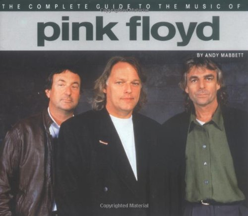 9780711943018: The Complete Guide to the Music of Pink Floyd (The Complete Guide to the Music Of...)