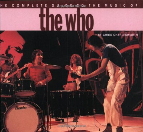 9780711943063: The Complete Guide to the Music of the Who