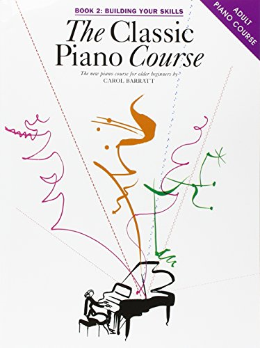9780711943124: The Classic Piano Course Book 2: Building Your Skills