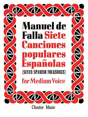 9780711943186: de Falla: 7 Canciones Populares Espanolas: For Medium Voice and Piano