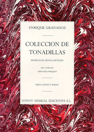 9780711943315: Enrique Granados: Coleccion De Tonadillas (Voice/Piano)