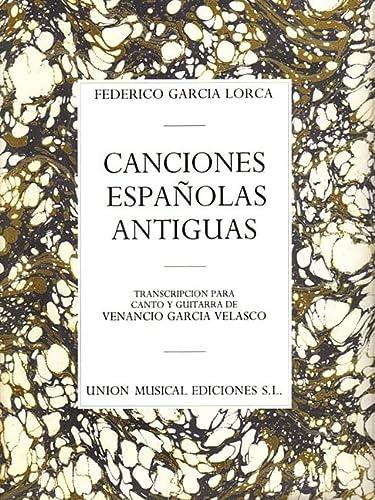9780711943322: Canciones Espanolas Antiguas/ Old Spanish Songs: Canto Y Guitarra/ Voice and Guitar